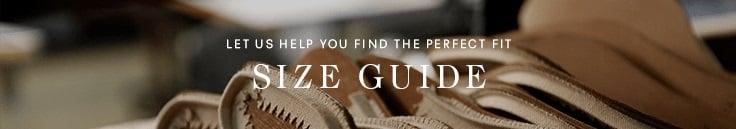 Size Guide - Hãy để chúng tôi giúp bạn tìm thấy sự phù hợp hoàn hảo